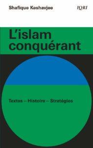 L'islam conquérant : textes, histoire, stratégies