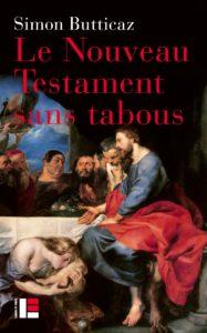Le Nouveau Testament sans tabous par Simon Butticaz
