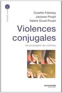 Violences conjugales : accompagner les victimes