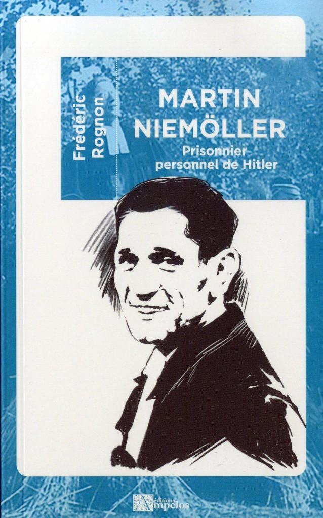 Martin Niemöller, prisonnier personnel de Hitler