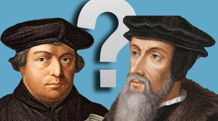 Quelle différence entre Luther et Calvin ?