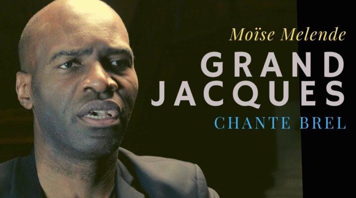 Grand Jacques : Moïse Melende chante Brel