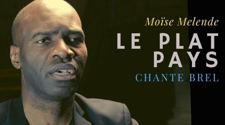 Le Plat Pays : Moïse Melende chante Brel
