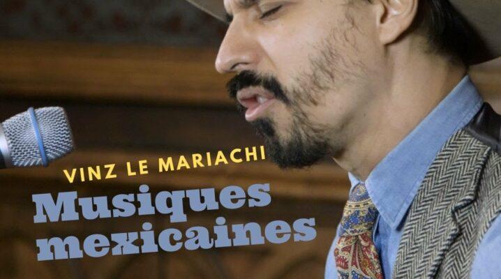 Vinz le Mariachi nous fait découvrir la musique traditionnelle mexicaine