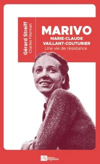 Marie-Claude Vaillant-Couturier, une vie de résistance